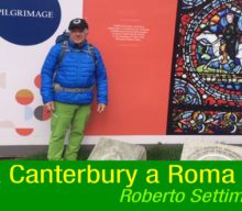 Da Canterbury a Roma | Roberto Settimi