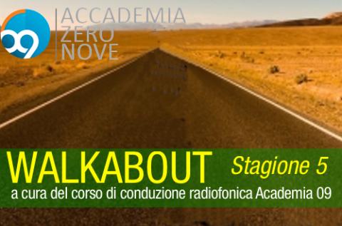 Walkabout | Stagione 5 conduzione radiofonica