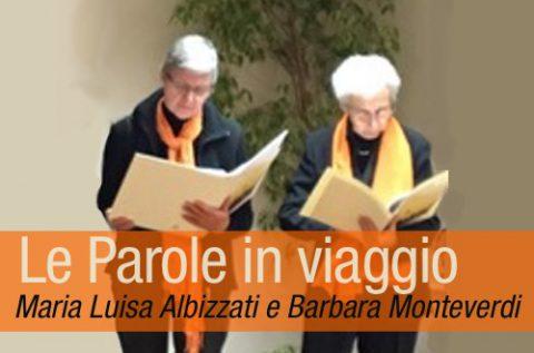 Le parole in viaggio|Albizzati & Monteverdi